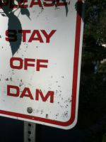 Stay Off Dam by HappinessIsContagion