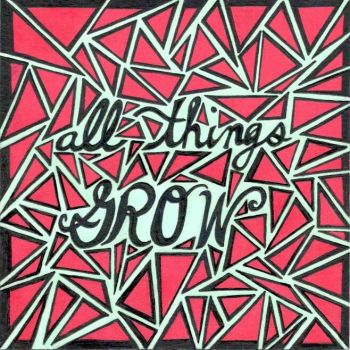 All Things Grow by flying-never-fallen
