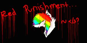 Red... Punishment... by PeachyBunn