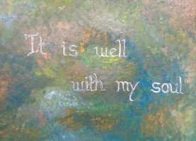 It Is Well with my Soul by Caz-Art