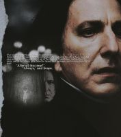 'always,' said snape. by mrsdiehard