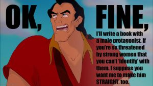 Gaston can't identify with women by obsidianzero