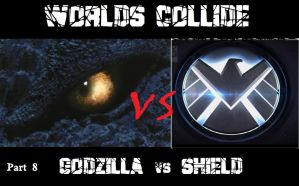 WORLDS COLLIDE pt8 - Godzilla vs SHIELD Cover! by RMC1618