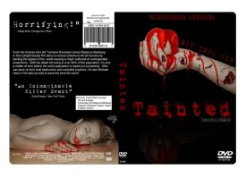 Tainted DVD Cover by jrbamberg