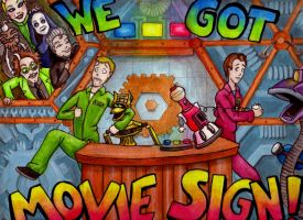 WE GOT MOVIE SIGN by B-Smitty
