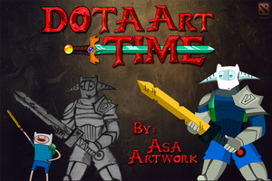 Dota Art Time ! (Adventure Time) by amirulasa95
