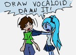 DRAW VOCALOID DAMN IT by Mythical-Human
