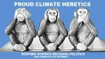 Proud Climate Heretics by Valendale