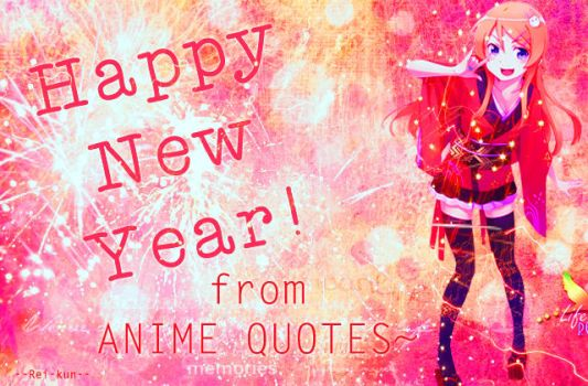 New Year from Anime Quotes by rei-kunxx