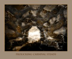 Frolicking Carnival Steads by x-pyre12
