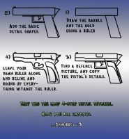 4-step pistol tutorial. by Shnorkel