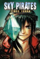 Sky Pirates of Neo Terra 3 by camilladerrico