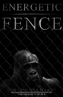 Movie Poster 'Energetic Fence' by the7rend