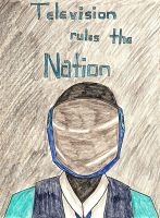 Television Rules the Nation by FrostedIcefire