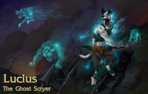 Lucius, The Ghost Scryer by SlainDragon