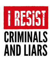 I Resist - Criminals and Liars by Quadraro