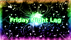 Friday Night Lag Channel Art by ShadowIce199