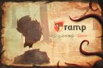 Tramp is coming by Tysirr
