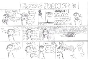 Franks pranks - part one by madster123