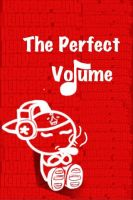 The Perfect Volume by GAZE804