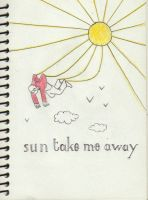 Sun take me away by rqp