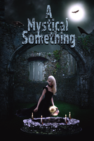 A Mystical Something by Comical1