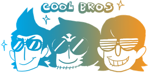 COOL BROS by MyNameIsMad