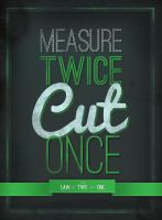 Measure Twice Cut Once by Cameron-Schuyler