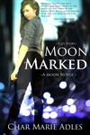 Moon Marked: Liz's Story by Nephan