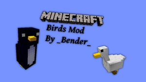 Minecraft Birds Mod Alpha 0.6 by Benderxable