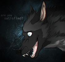 Are you Satisfied? by The-Nutkase