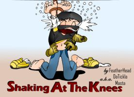 Shaking At The Knees by RBM-Ink
