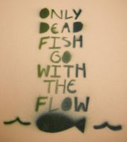 Only Dead Fish by Insanityisthefuture