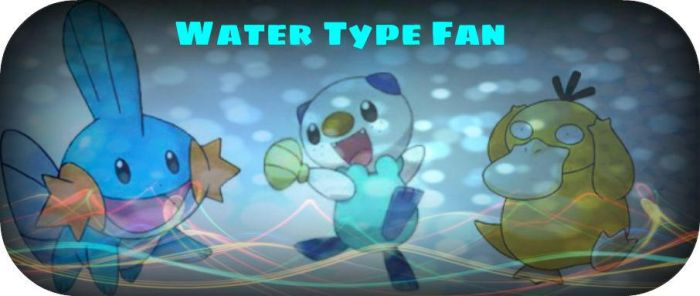 WATER TYPE FAN by XCartoonLoverX