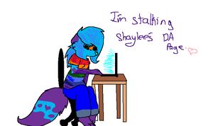 I am stalking her da page by Thundercatzgirl