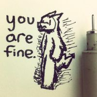 you are fine. by Sajextryus