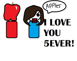 APPLES I LOVE YOU 5EVER! by WolvesOfComedy