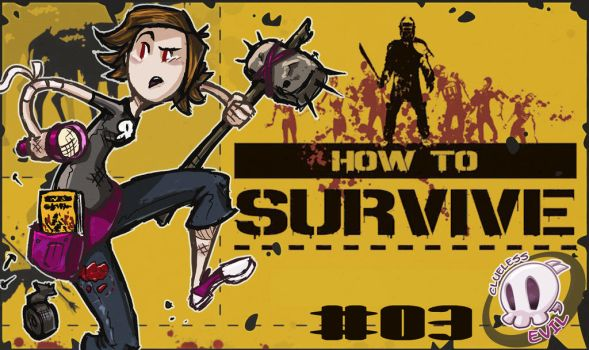 TitleCard How To Survive by CluelesssEvil