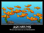 Aquarium Motivational Poster by BennytheBeast