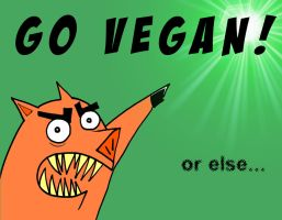 Go vegan. by Velica
