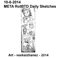 META RotBTD 2014 Daily Sketch 6-10 by veekaizhanez
