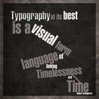 Typography Is.. by fiyah-gfx