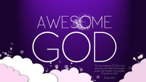 Awesome God by rimagz22