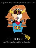Art Jam Entry-Super Dolls by Urvy1A