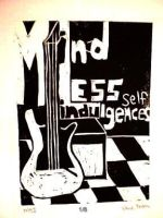 Mindless Self Indulgences by playDEADwithme