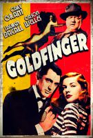 GOLDFINGER by ritter99