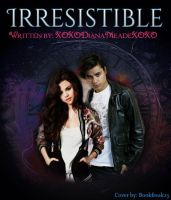 Irresistable Story Cover by Bookfreak25
