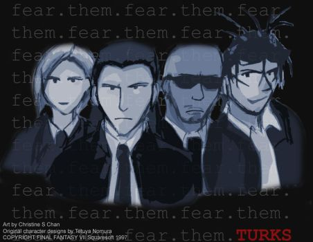 The Turks: FEAR THEM by SquareEnix
