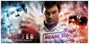 Dexter - Fiction Or Reality by LilSaintJA