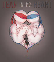 Tear in my Heart by Emaberry